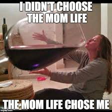 Image result for wine mom meme