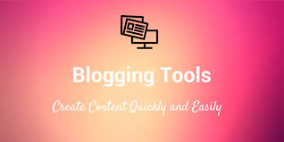 39 Blogging Tools to Help You Work Faster & Write Better