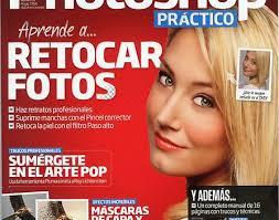 Photoshop Práctico, una revista que vale su peso en oro. ■Revistas. dic 9, 2011 - Revista-Photoshop-447x352