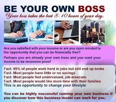 home based business no more working for a boss your own home based business no more working for a boss be your own boss