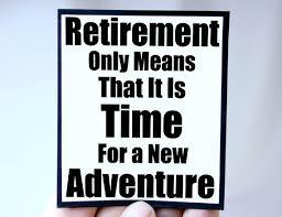 retirement quotes | Quote, quote via Relatably.com