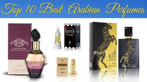Top 10 Best <b>Arabian Perfumes</b> - YouTube