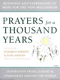 essays amp poems  libby roderick in  along with  world citizens libby was asked to submit a piece of writing to a book entitled prayers for a thousand years inspiration from