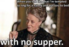 Downton on Pinterest | Downton Abbey, Lady Mary and Dowager Countess via Relatably.com