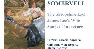 <b>Somervell</b>: <b>Shropshire</b> Lad (The) / James Lee's Wife / Songs of ...