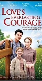 <b>Love's Everlasting</b> Courage (TV Movie 2011) - IMDb