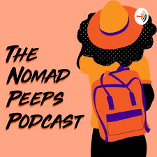 The Nomad Peeps Podcast