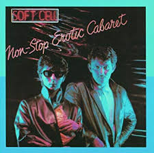 <b>Soft Cell</b> - <b>Non</b>-Stop Erotic Cabaret [LP] - Amazon.com Music