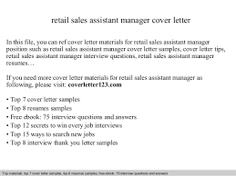 Retail sales assistant manager cover letter SlideShare retail sales assistant manager cover letter In this file  you can ref cover letter materials