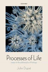 processes of lifeessays in the philosophy of biology   oxford  processes of life essays in the philosophy of biology