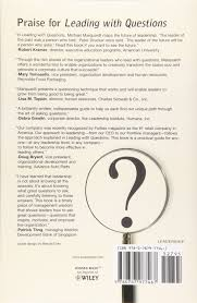 leading questions how leaders the right solutions by leading questions how leaders the right solutions by knowing what to ask j b us non franchise leadership amazon co uk michael j marquardt