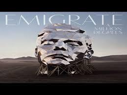 <b>Emigrate A Million</b> Degrees Álbum - YouTube