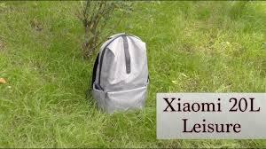 Новый <b>рюкзак Xiaomi 20L</b> Leisure - YouTube