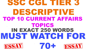 ssc cgl tier 3 descriptive essays in 250 words ssc cgl tier 3 descriptive essays in 250 words