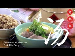 <b>Fish</b> Maw Mushroom Pork <b>Ribs</b> Soup - YouTube