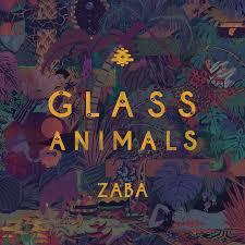 <b>ZABA</b> by <b>Glass Animals</b> on Spotify