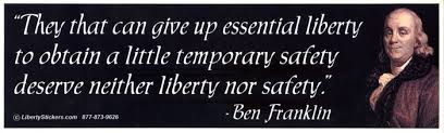 Image result for Benjamin-Franklin-Quote-Those-Who-Trade-Liberty-For-Security-