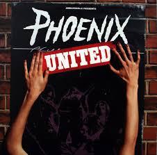 <b>Phoenix</b> - <b>United</b> (2000, Standard Size Sleeve, Vinyl)   Discogs