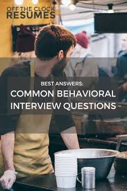 best answers to common behavioral interview questions interview practice answering scenario based questions by applying our top strategies for these top behavioral interview questions