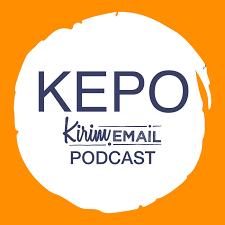 KEPO - KIRIM.EMAIL Podcast