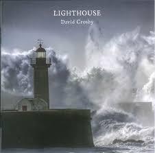 <b>David Crosby</b> - <b>Lighthouse</b> (2016, CD) | Discogs