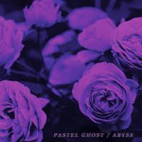 <b>Pastel Ghost</b> : <b>Abyss</b> - Record Shop X