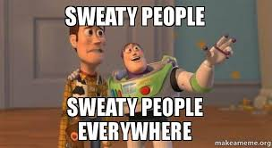 Sweaty people Sweaty people everywhere - Buzz and Woody (Toy Story ... via Relatably.com