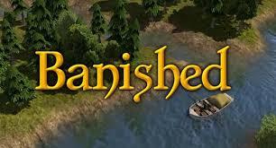 「banished」の画像検索結果
