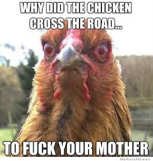 Why Did The Chicken Cross The Road | WeKnowMemes via Relatably.com