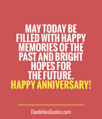 Happy Anniversary Quotes. QuotesGram via Relatably.com