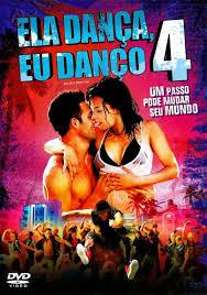 Ela Dança, Eu Danço 4 – HD 720p – Dublado (2012)
