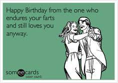 Funny Birthday Ecard: Happy Birthday from the one who endures your ... via Relatably.com
