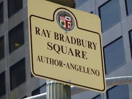 phil nichols bradburymedia  signage at ray bradbury square los angeles
