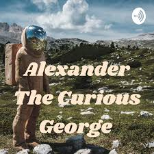 Alexander The Curious George
