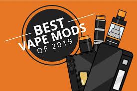 The Best <b>Vape Mods</b> of the Most Popular Categories 2019 [Dec]