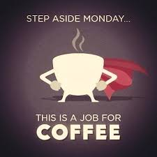 Step Aside Monday funny quotes coffee monday days of the week ... via Relatably.com