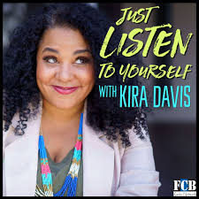 Just Listen to Yourself with Kira Davis