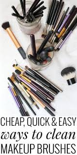 confused on how to clean makeup brushes use items around the house save time and money