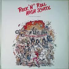 <b>Rock</b> '<b>N</b>' Roll High School (Music From The Original Motion Picture ...