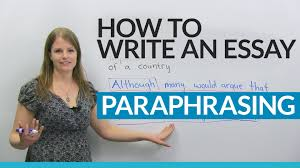 how to write a good essay paraphrasing the question how to write a good essay paraphrasing the question