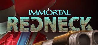 <b>Immortal</b> Redneck on Steam