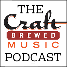 The Craft Brewed Music Podcast