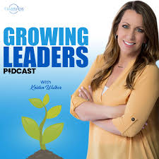 Growing Leaders ® with Kristen Walker
