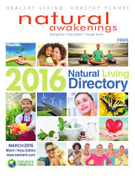 natural awakenings pensacola by natural awakenings nw natural awakenings pensacola 2016 by natural awakenings nw florida issuu