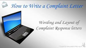 how to write a complaint letter how to write a complaint letter
