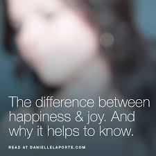 the definition of happiness different from joy danielle laporte avatar