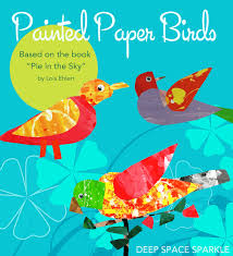 <b>Spring</b> Art Project:<b>Painted</b> Paper <b>Birds</b> | Deep Space Sparkle