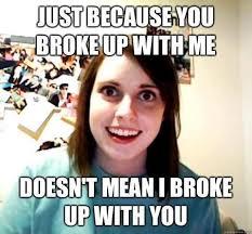 Random Enthusiasm Funny Break Up Memes via Relatably.com