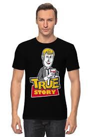 <b>Футболка классическая True</b> Story (Toy Story) #724018 от coolmag ...