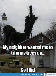 Tree trimming' | Memes.com via Relatably.com